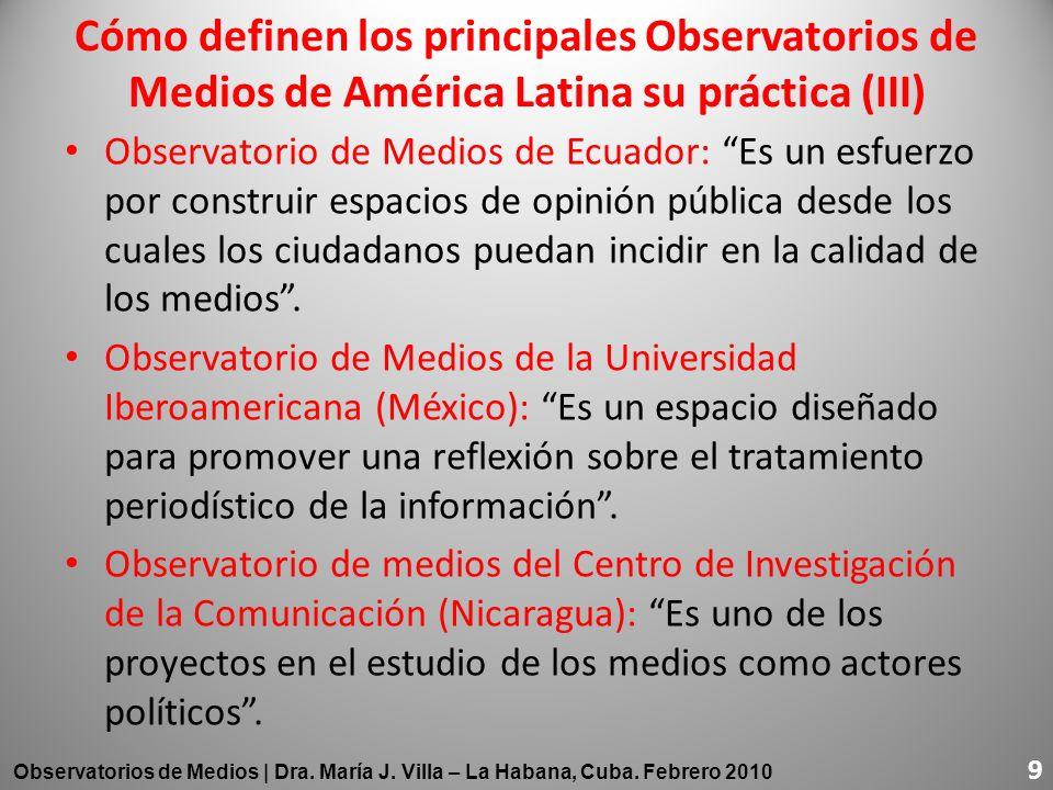 Cómo definen los principales Observatorios de Medios de América Latina su práctica (III)