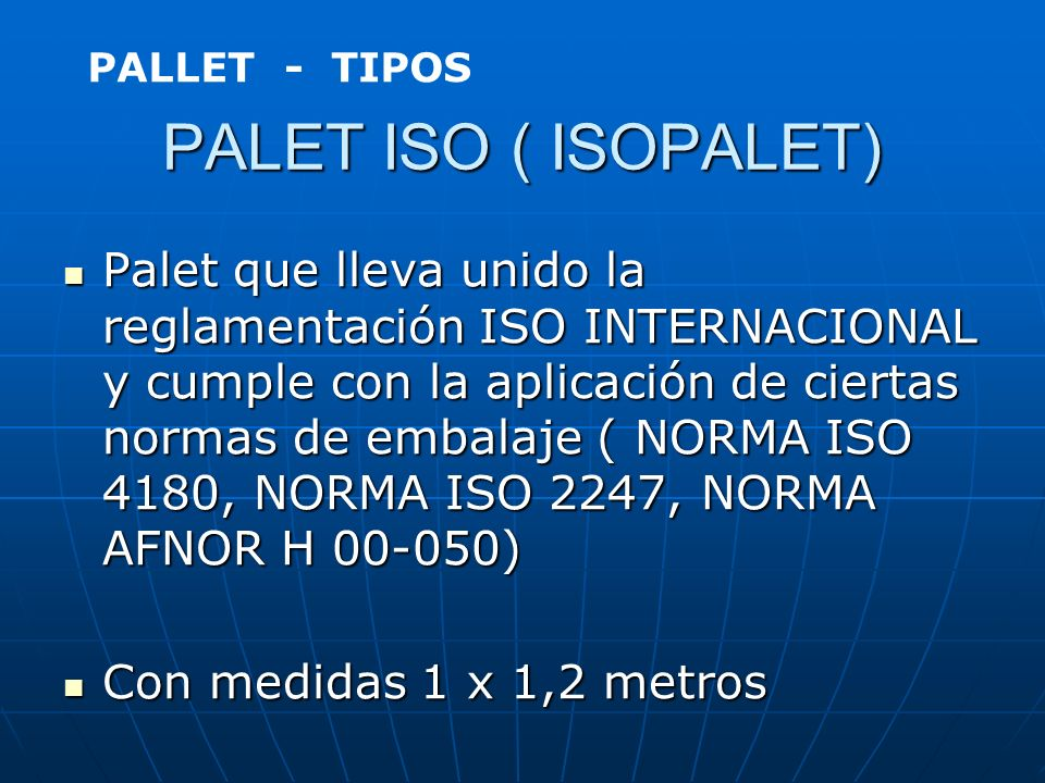 PALLET - TIPOS PALET ISO ( ISOPALET)