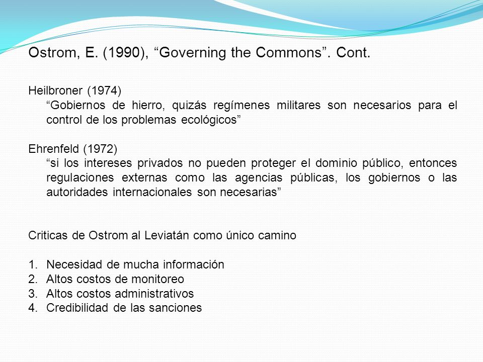 Ostrom, E. (1990), Governing the Commons . Cont.