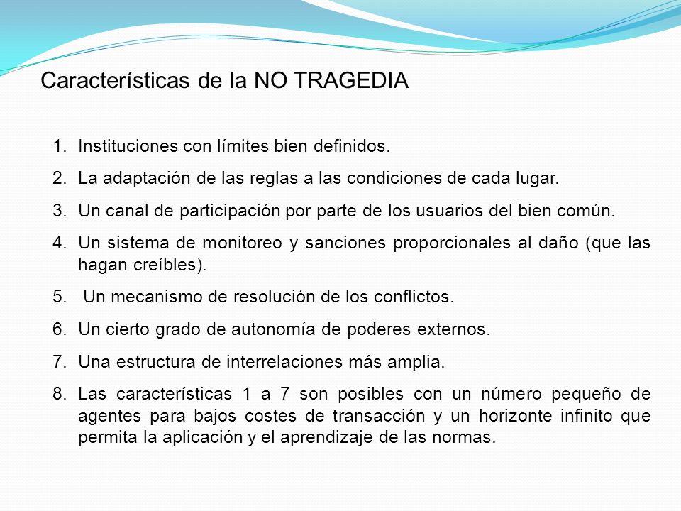 Características de la NO TRAGEDIA