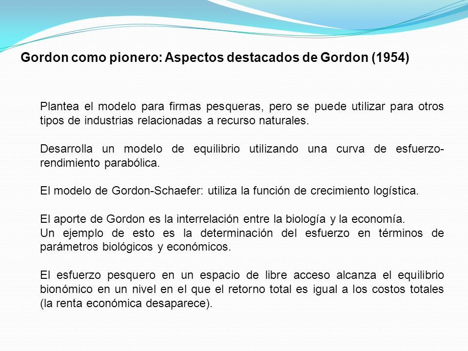 Gordon como pionero: Aspectos destacados de Gordon (1954)