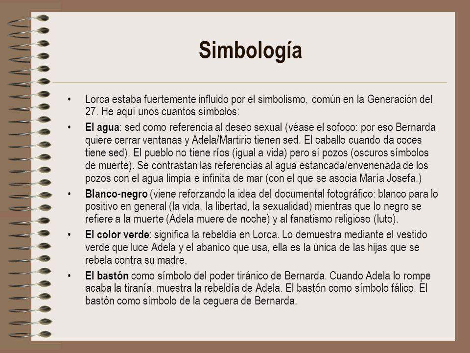 Simbología Lorca estaba fuertemente influido por el simbolismo, común en la Generación del 27. He aquí unos cuantos símbolos:
