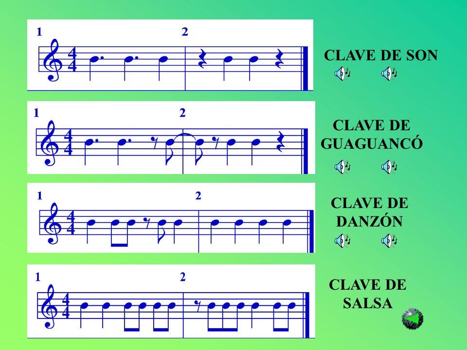 CLAVE DE SON CLAVE DE GUAGUANCÓ CLAVE DE DANZÓN CLAVE DE SALSA