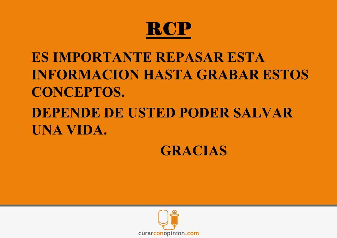 RCP DEPENDE DE USTED PODER SALVAR UNA VIDA. GRACIAS