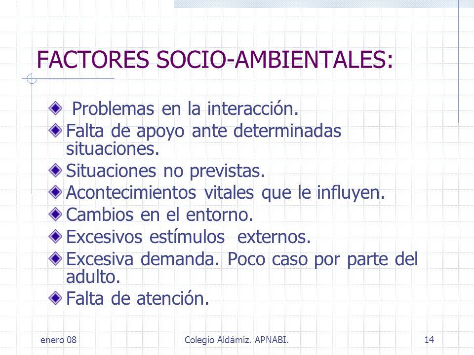 FACTORES SOCIO-AMBIENTALES: