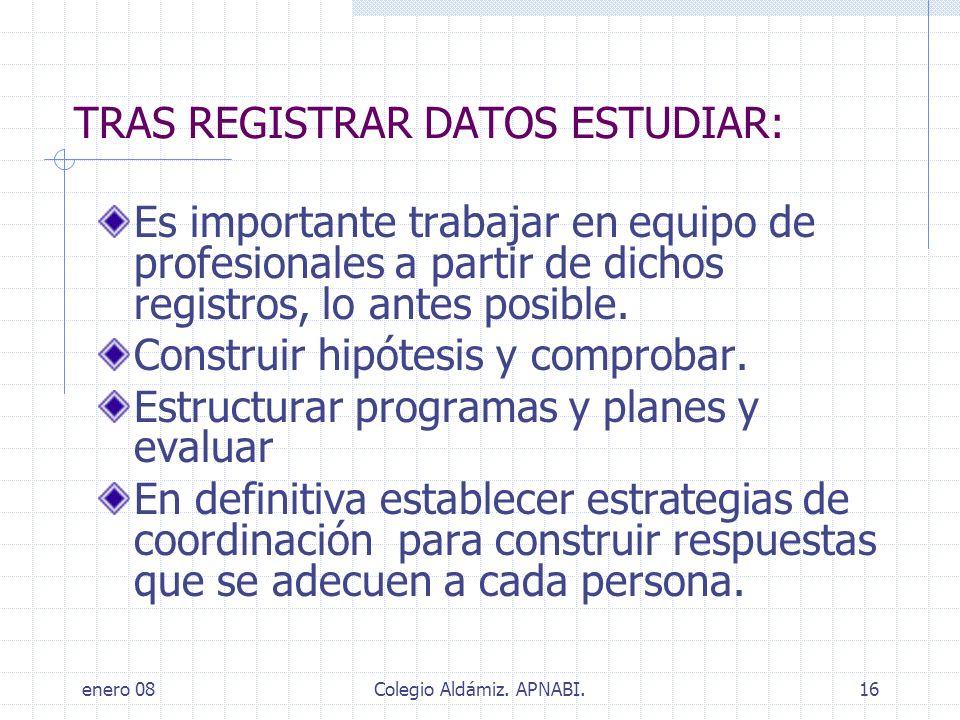 TRAS REGISTRAR DATOS ESTUDIAR: