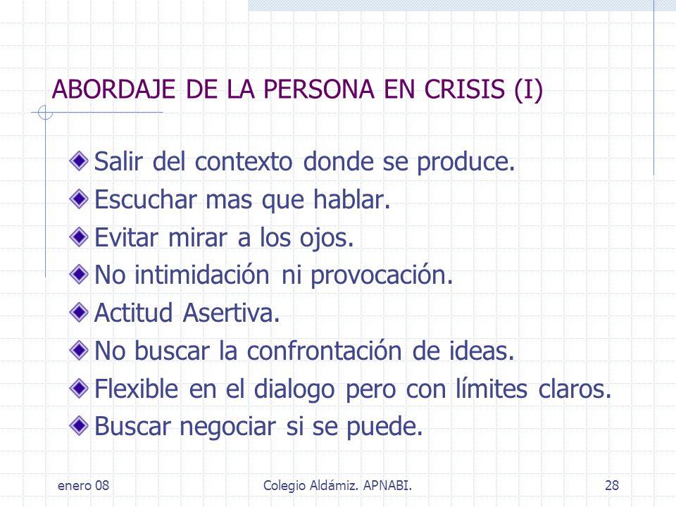 ABORDAJE DE LA PERSONA EN CRISIS (I)