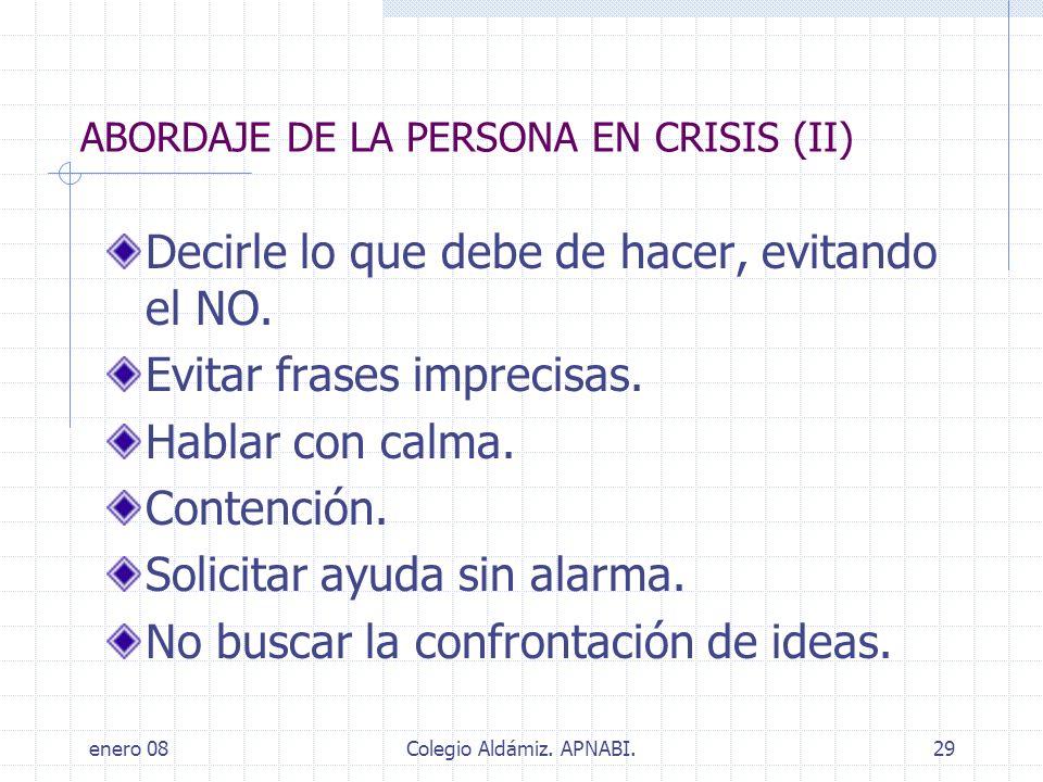 ABORDAJE DE LA PERSONA EN CRISIS (II)