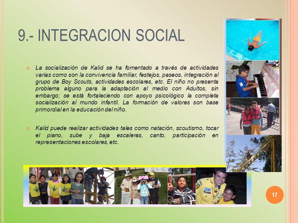 9.- INTEGRACION SOCIAL