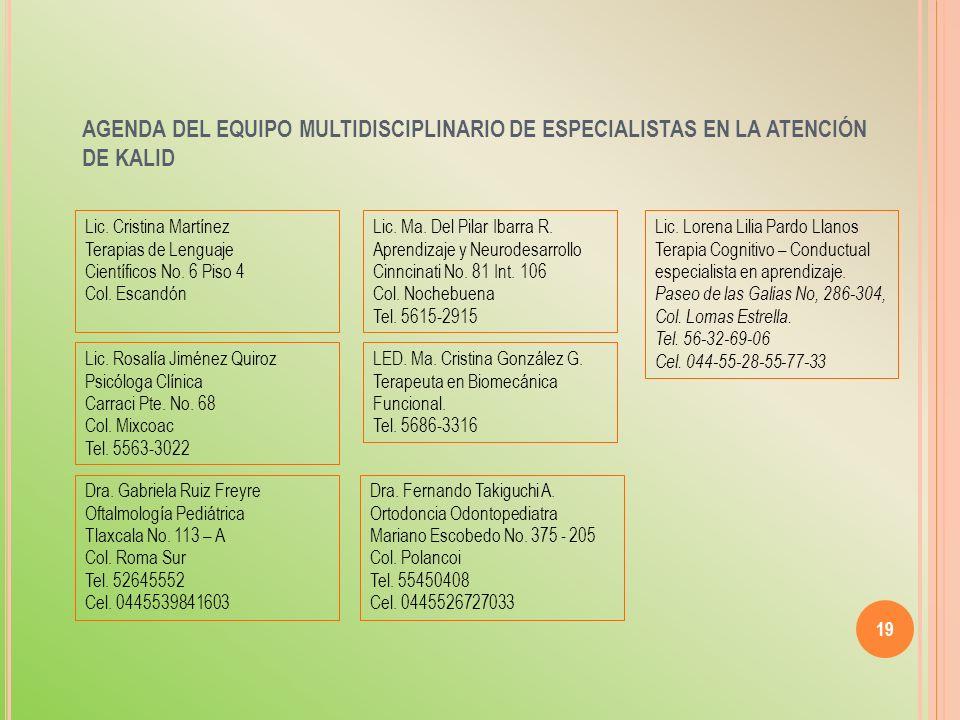 AGENDA DEL EQUIPO MULTIDISCIPLINARIO DE ESPECIALISTAS EN LA ATENCIÓN DE KALID