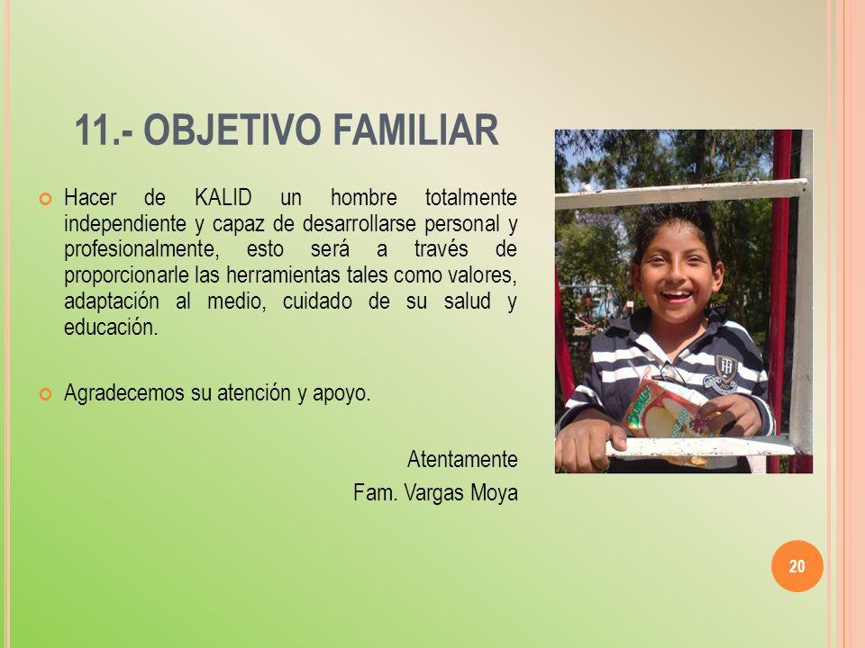 11.- OBJETIVO FAMILIAR