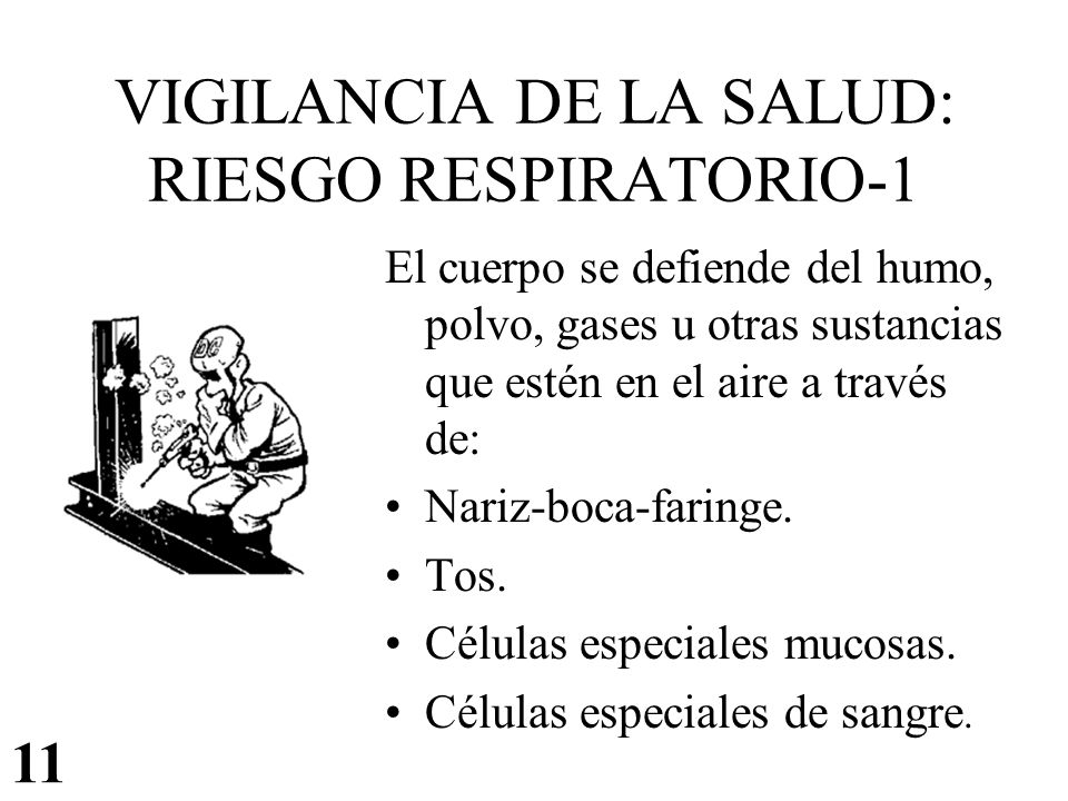 VIGILANCIA DE LA SALUD: RIESGO RESPIRATORIO-1