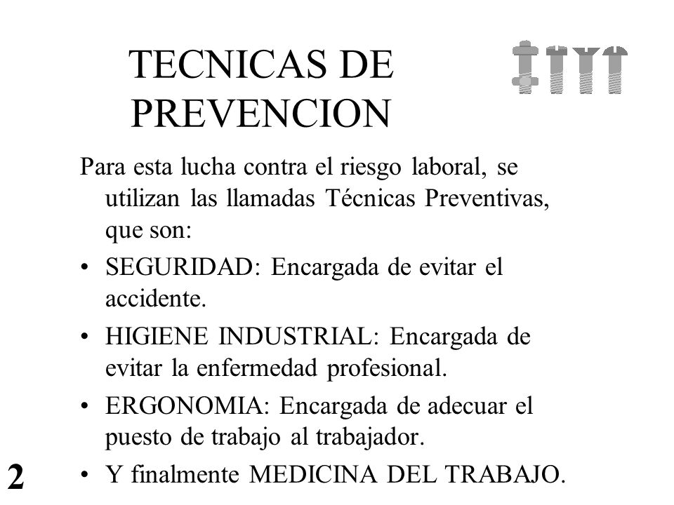 TECNICAS DE PREVENCION