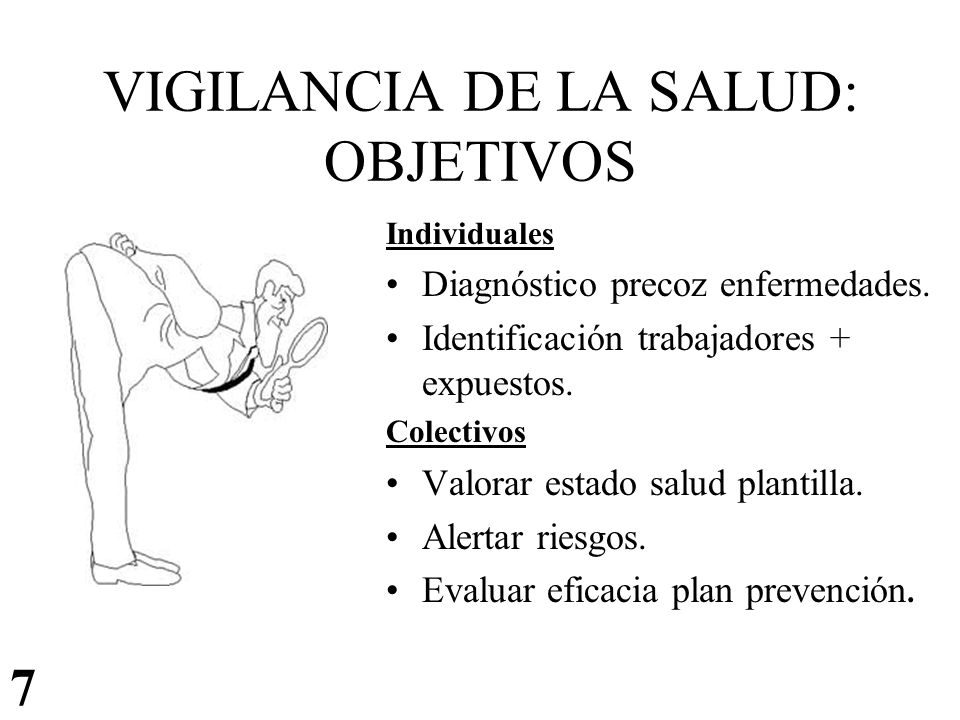 VIGILANCIA DE LA SALUD: OBJETIVOS