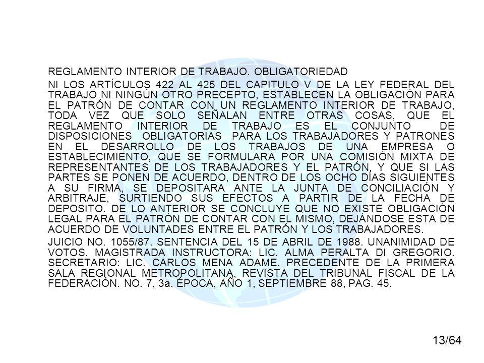 13/64 REGLAMENTO INTERIOR DE TRABAJO. OBLIGATORIEDAD