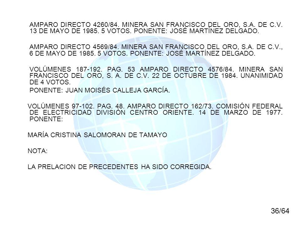 AMPARO DIRECTO 4260/84. MINERA SAN FRANCISCO DEL ORO, S. A. DE C. V