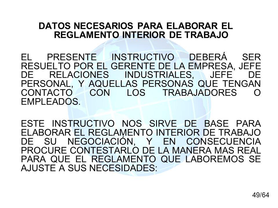 DATOS NECESARIOS PARA ELABORAR EL REGLAMENTO INTERIOR DE TRABAJO