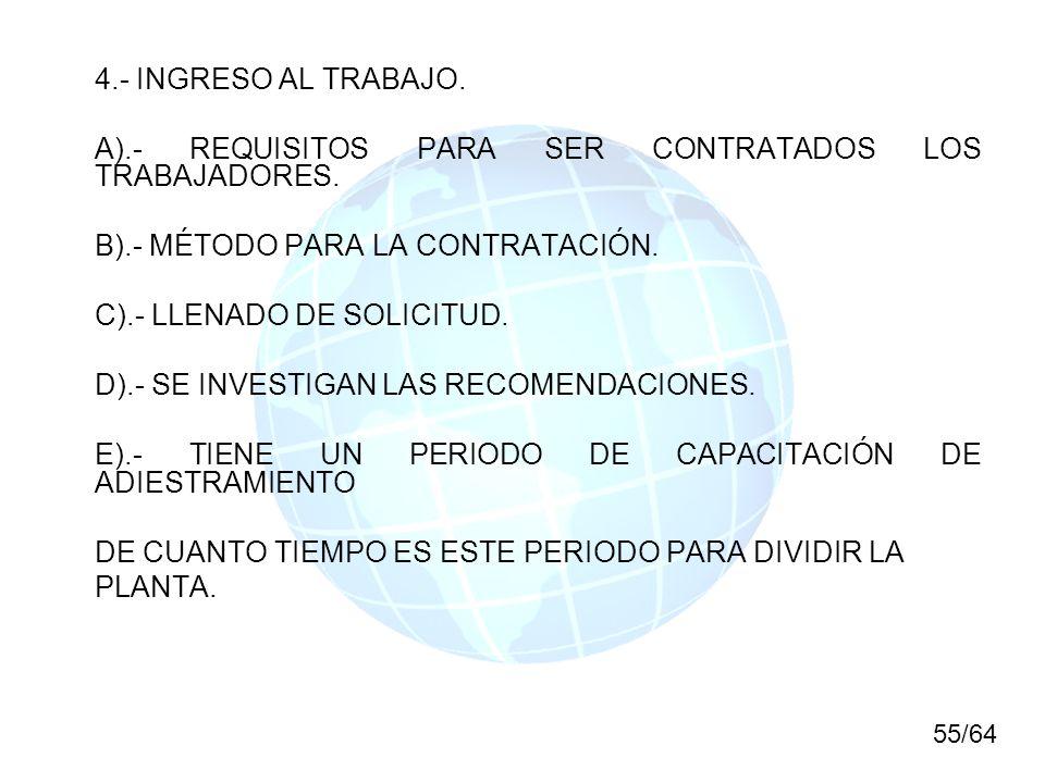 A).- REQUISITOS PARA SER CONTRATADOS LOS TRABAJADORES.
