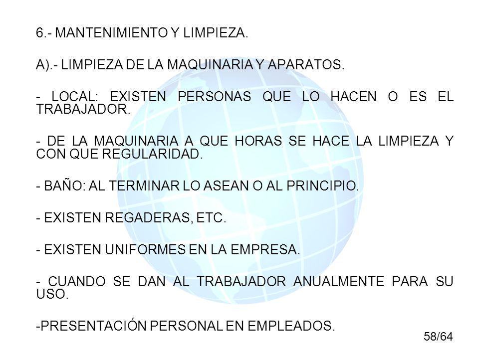 6.- MANTENIMIENTO Y LIMPIEZA.