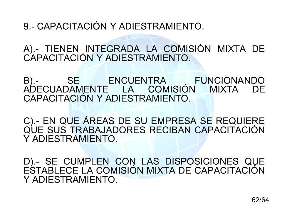 9.- CAPACITACIÓN Y ADIESTRAMIENTO.