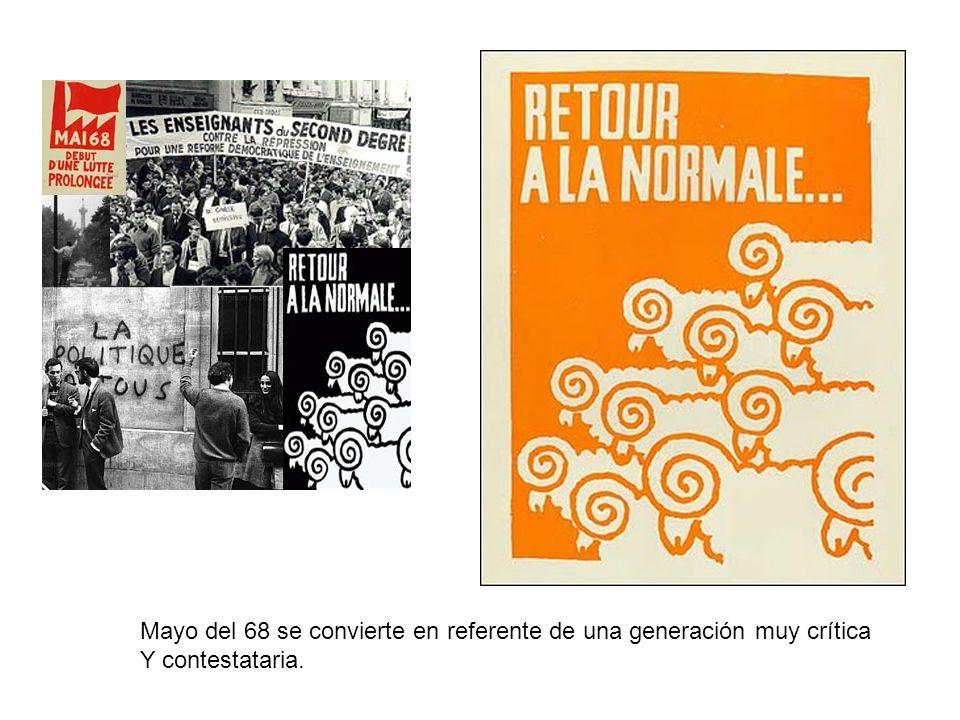 Mayo del 68 se convierte en referente de una generación muy crítica