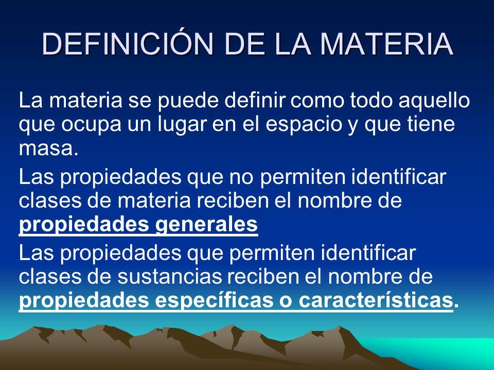 DEFINICIÓN DE LA MATERIA