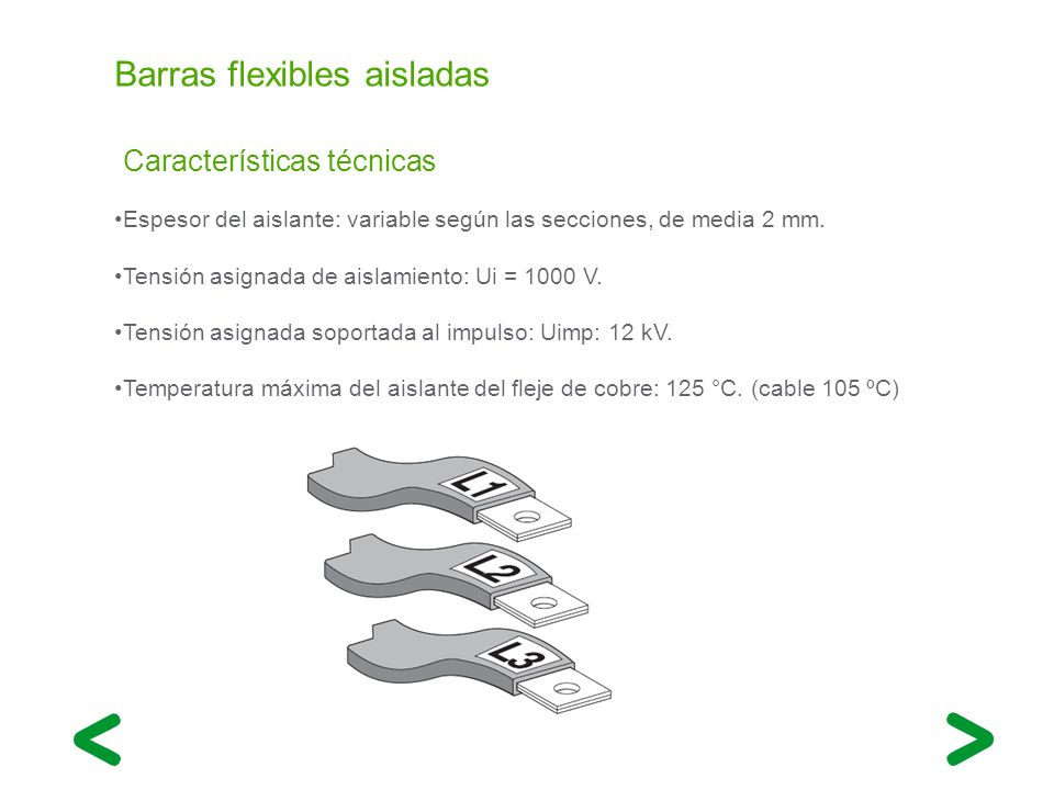 Barras flexibles aisladas