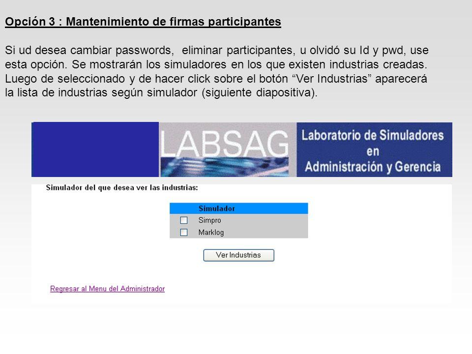 Opción 3 : Mantenimiento de firmas participantes