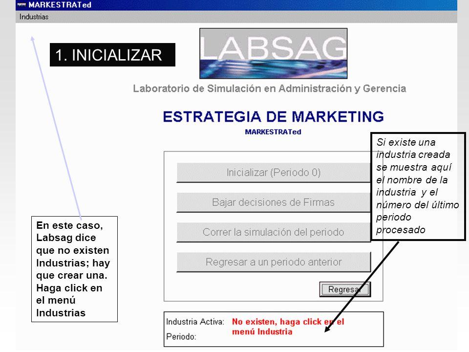 En este caso, Labsag dice que no existen Industrias; hay que crear una