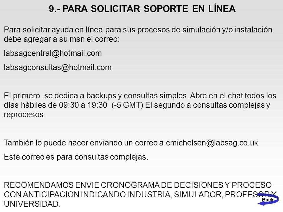 9.- PARA SOLICITAR SOPORTE EN LÍNEA