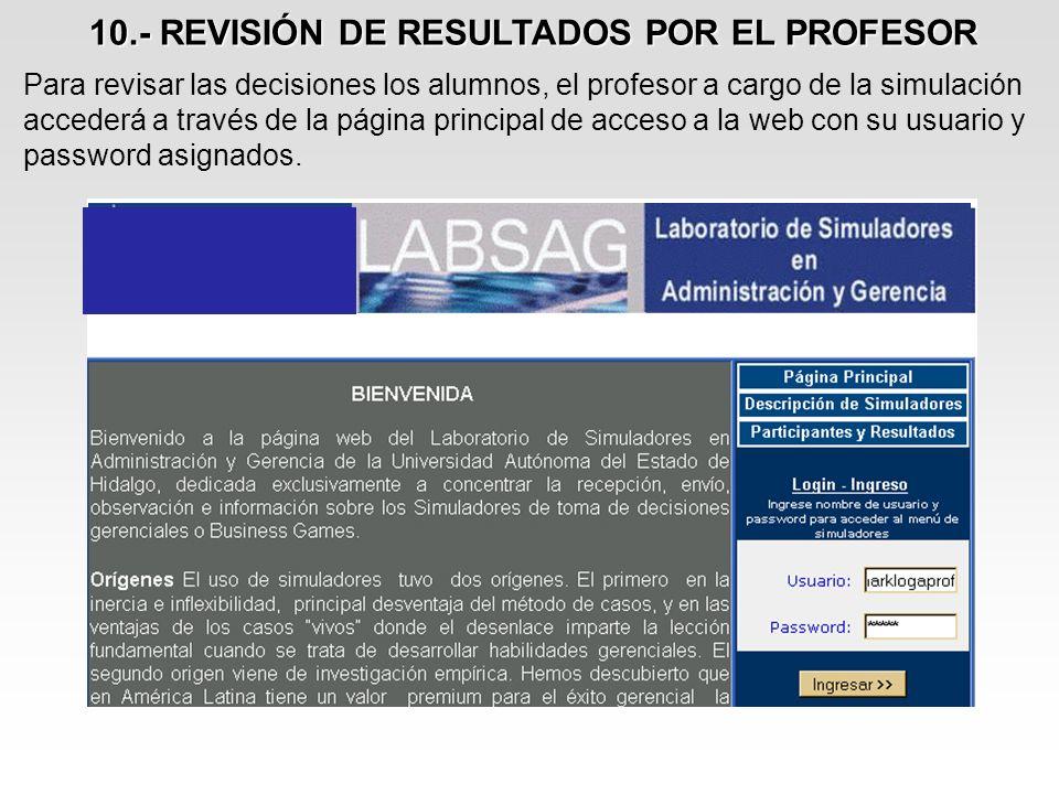 10.- REVISIÓN DE RESULTADOS POR EL PROFESOR