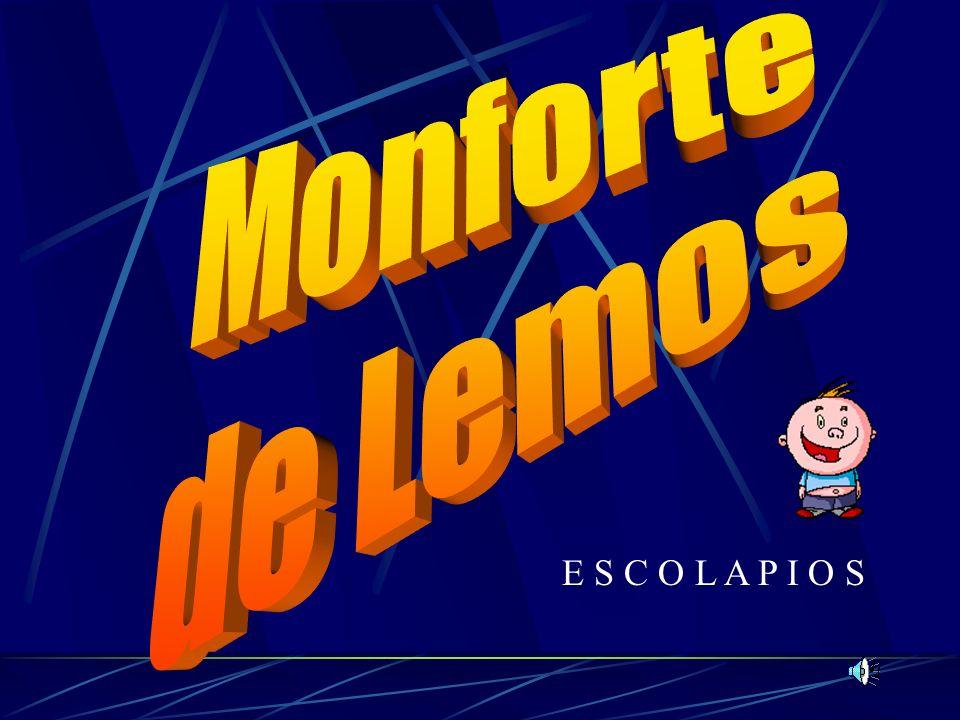 Monforte de Lemos E S C O L A P I O S