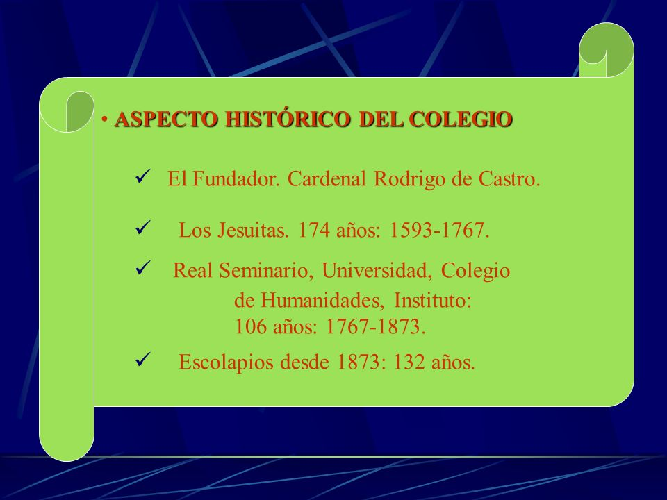 ASPECTO HISTÓRICO DEL COLEGIO