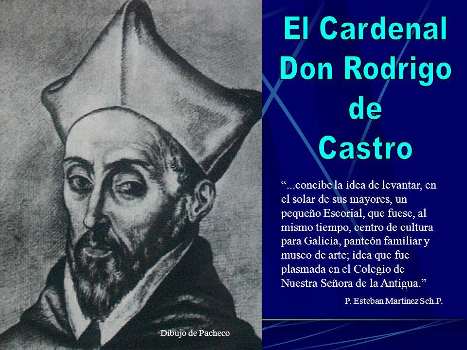 El Cardenal Don Rodrigo de Castro