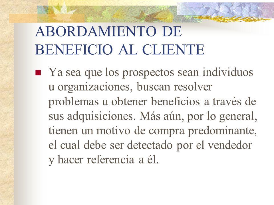 ABORDAMIENTO DE BENEFICIO AL CLIENTE