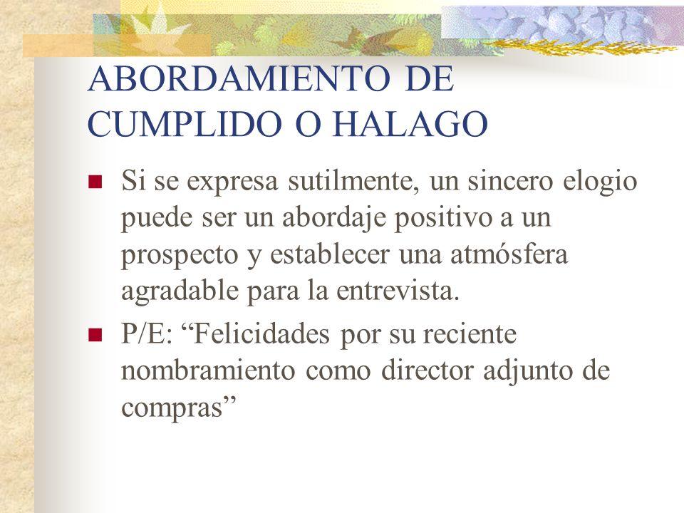 ABORDAMIENTO DE CUMPLIDO O HALAGO