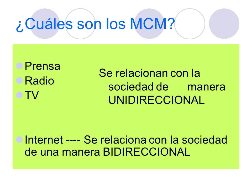 ¿Cuáles son los MCM Prensa Radio TV