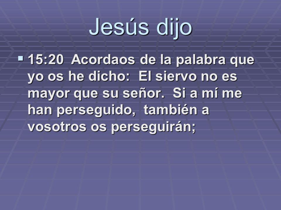 Jesús dijo