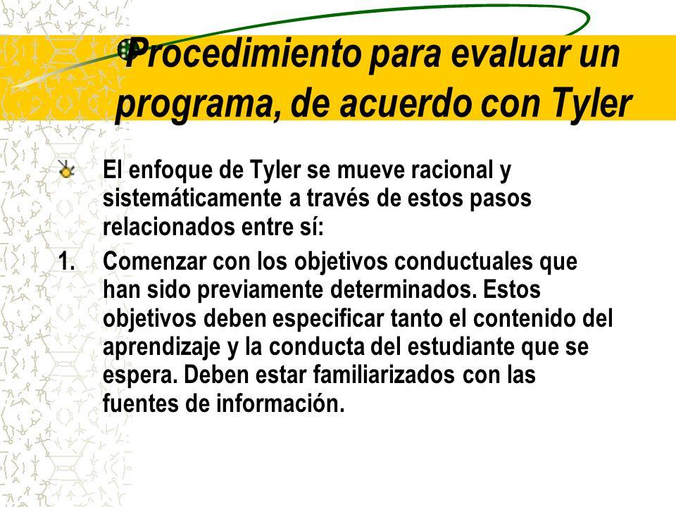 Procedimiento para evaluar un programa, de acuerdo con Tyler
