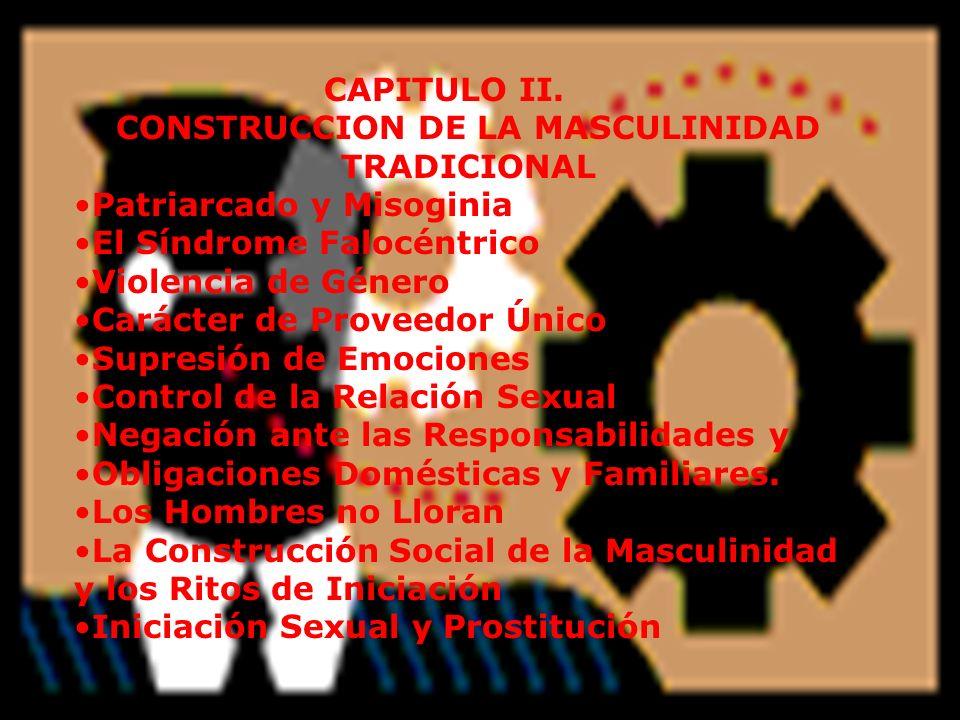 CONSTRUCCION DE LA MASCULINIDAD TRADICIONAL