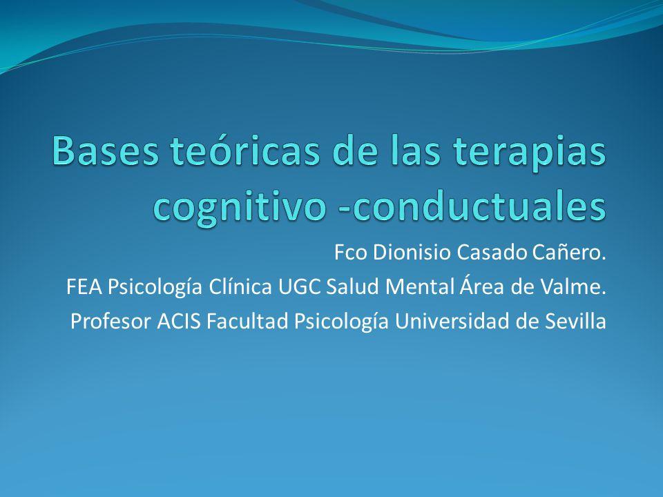 Bases teóricas de las terapias cognitivo -conductuales