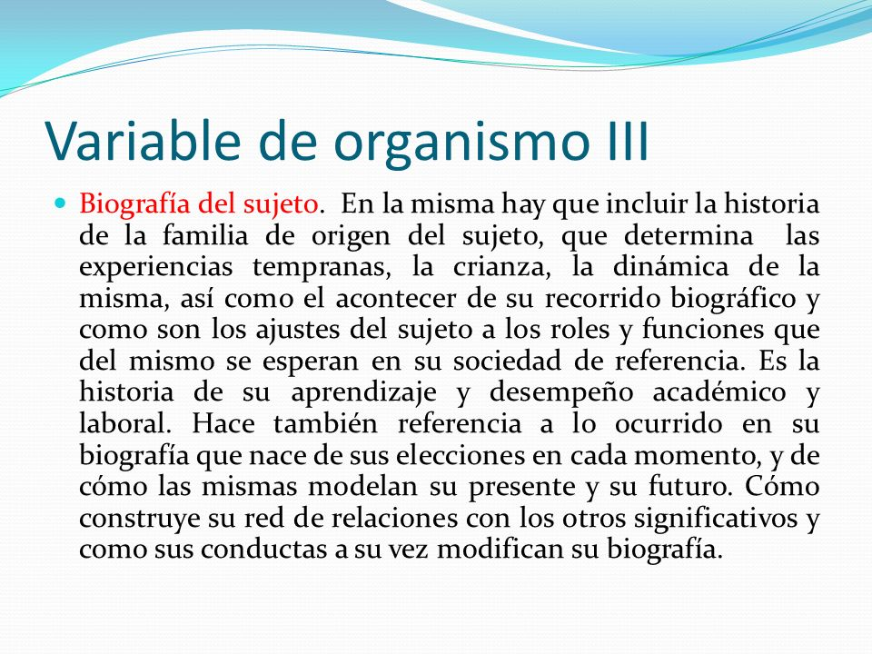 Variable de organismo III
