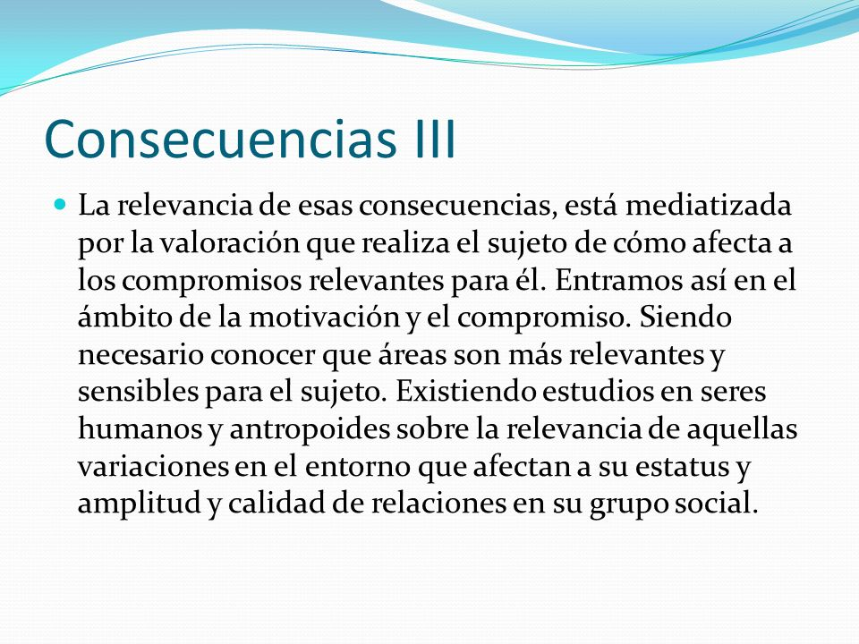 Consecuencias III