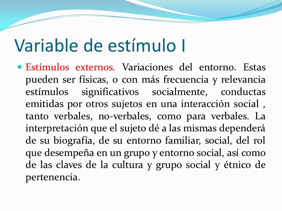 Variable de estímulo I