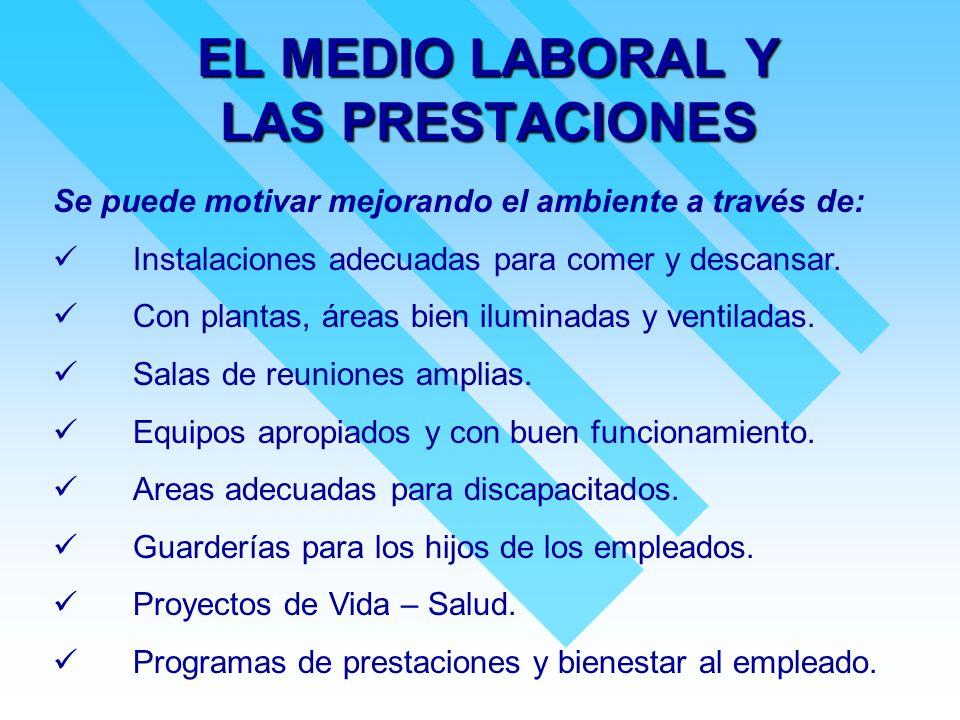 EL MEDIO LABORAL Y LAS PRESTACIONES