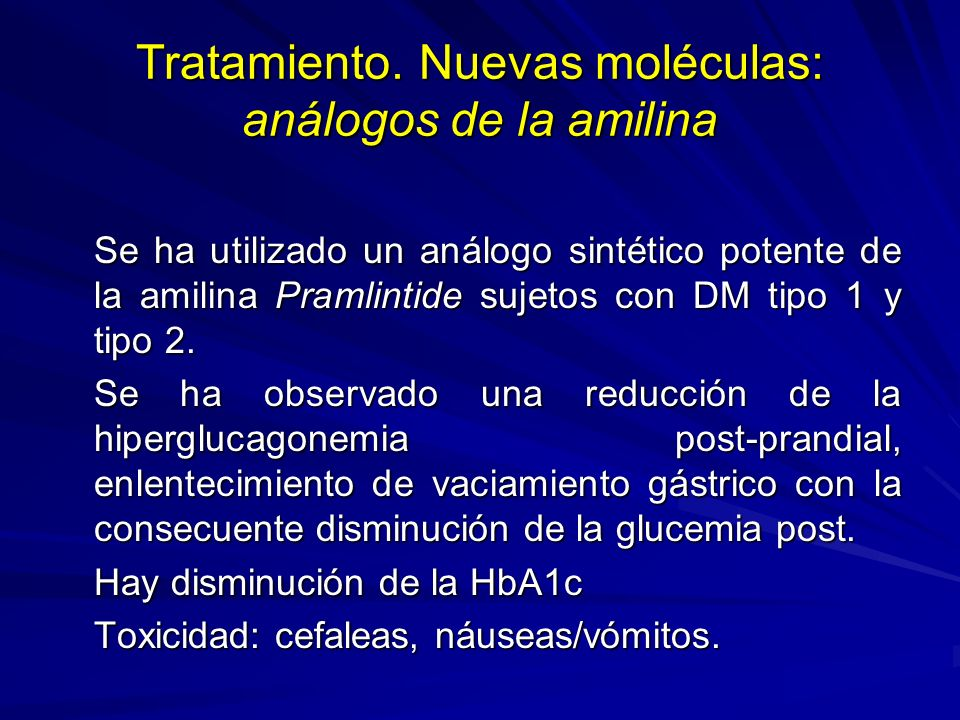 Tratamiento. Nuevas moléculas: análogos de la amilina