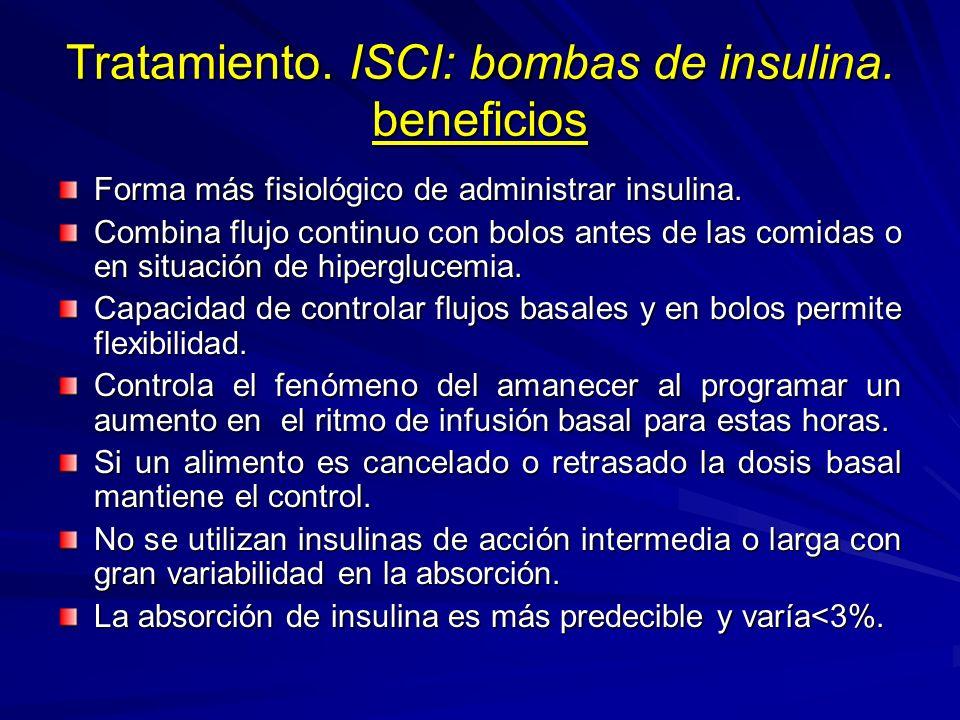 Tratamiento. ISCI: bombas de insulina. beneficios