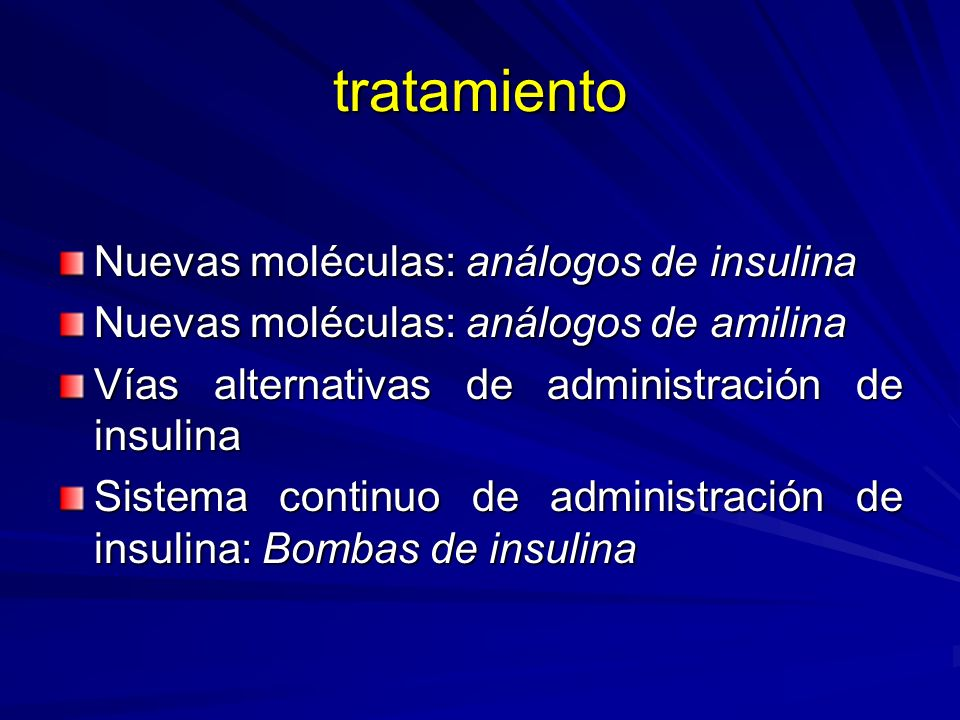 tratamiento Nuevas moléculas: análogos de insulina