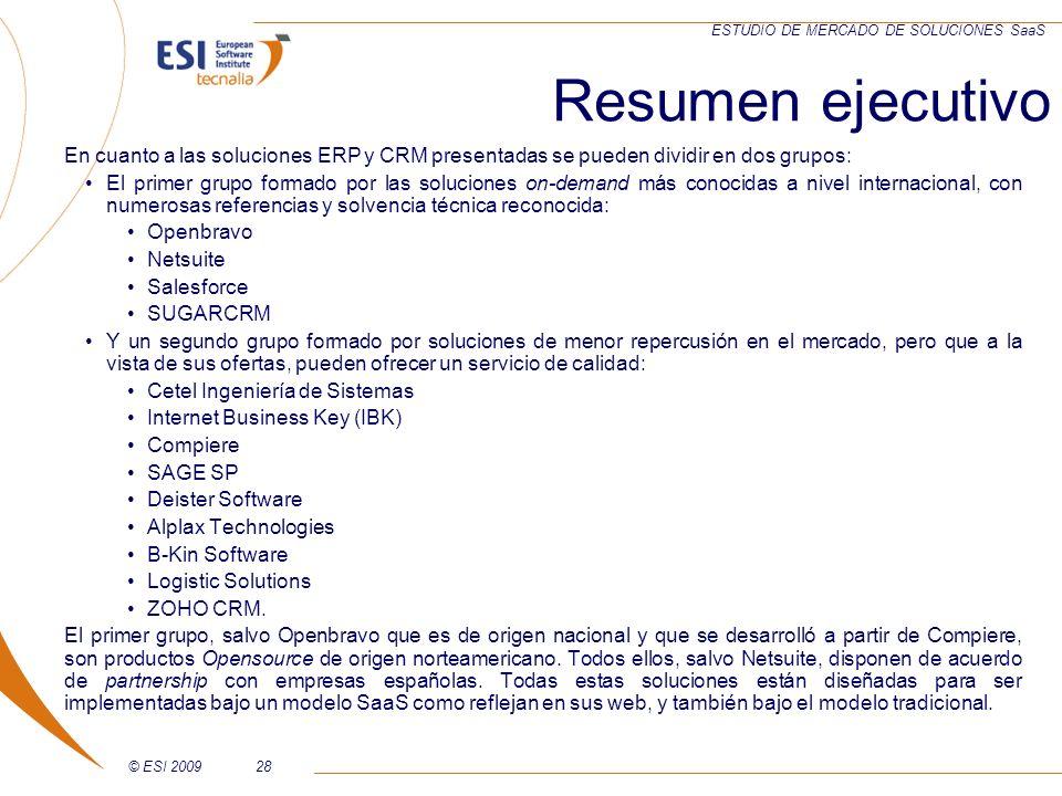 Resumen ejecutivoEn cuanto a las soluciones ERP y CRM presentadas se pueden dividir en dos grupos: