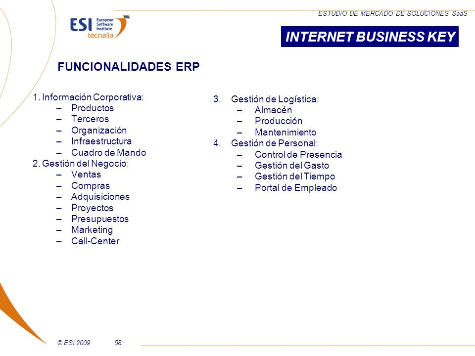 INTERNET BUSINESS KEY FUNCIONALIDADES ERP Información Corporativa: